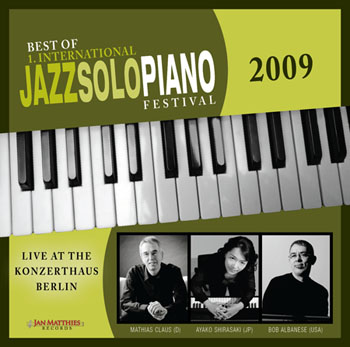 "Featured recording ""Best of 1st International Jazz Solo Piano Festival 2009"""